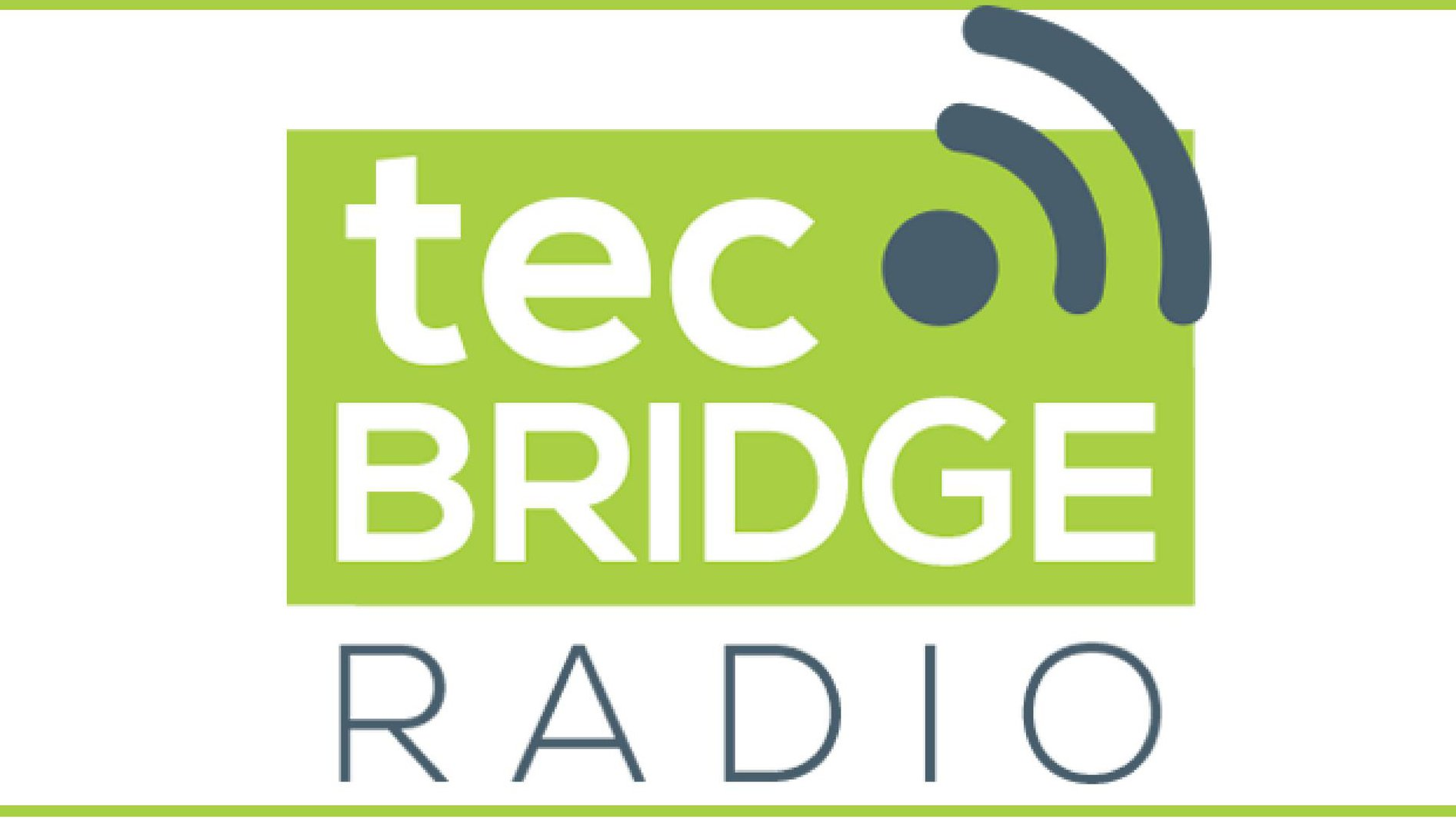 tecBridge Radio Podcast
