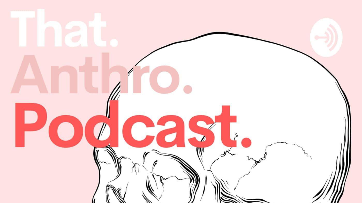 That Anthro Podcast - Business Anthropology with Matt Artz