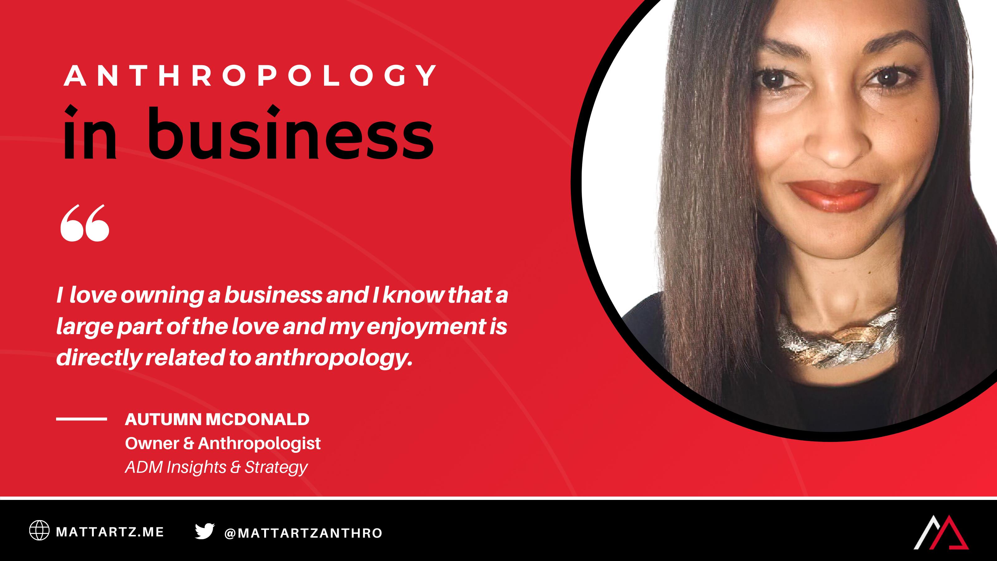 Autumn McDonald on Anthropology in Business with Matt Artz
