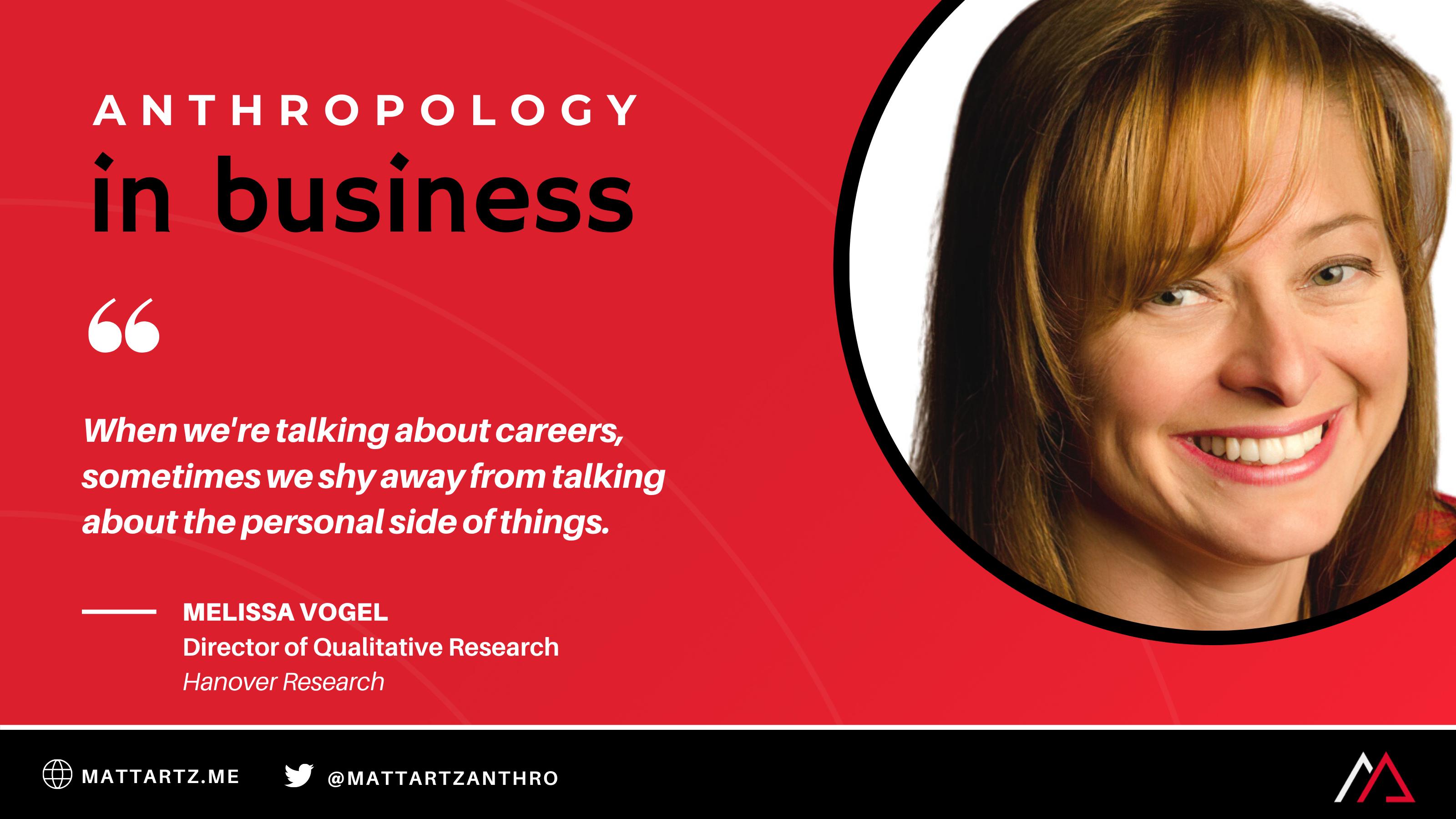 Melissa Vogel on Anthropology in Business with Matt Artz