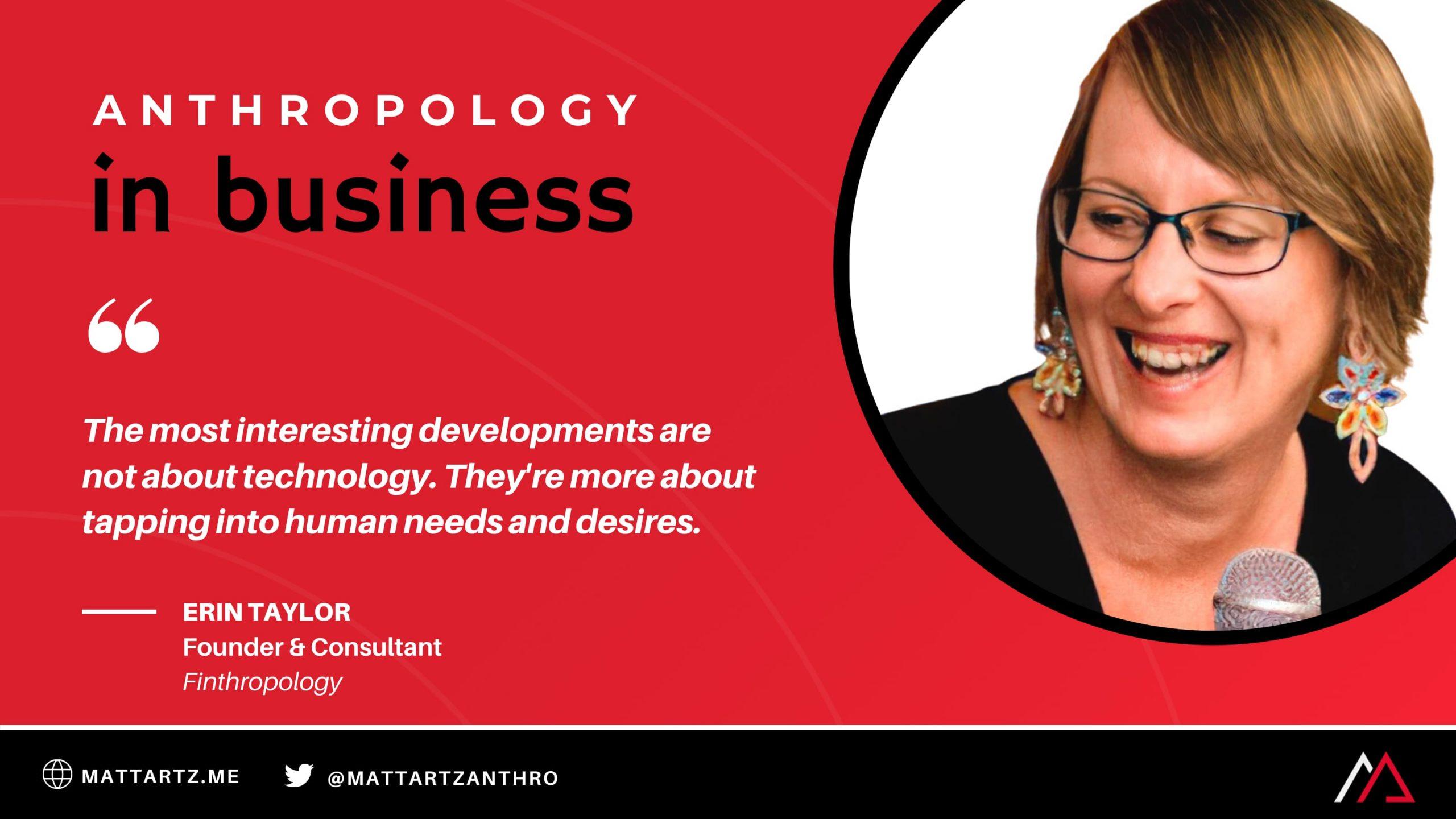 Erin Taylor Anthropology in Business with Matt Artz