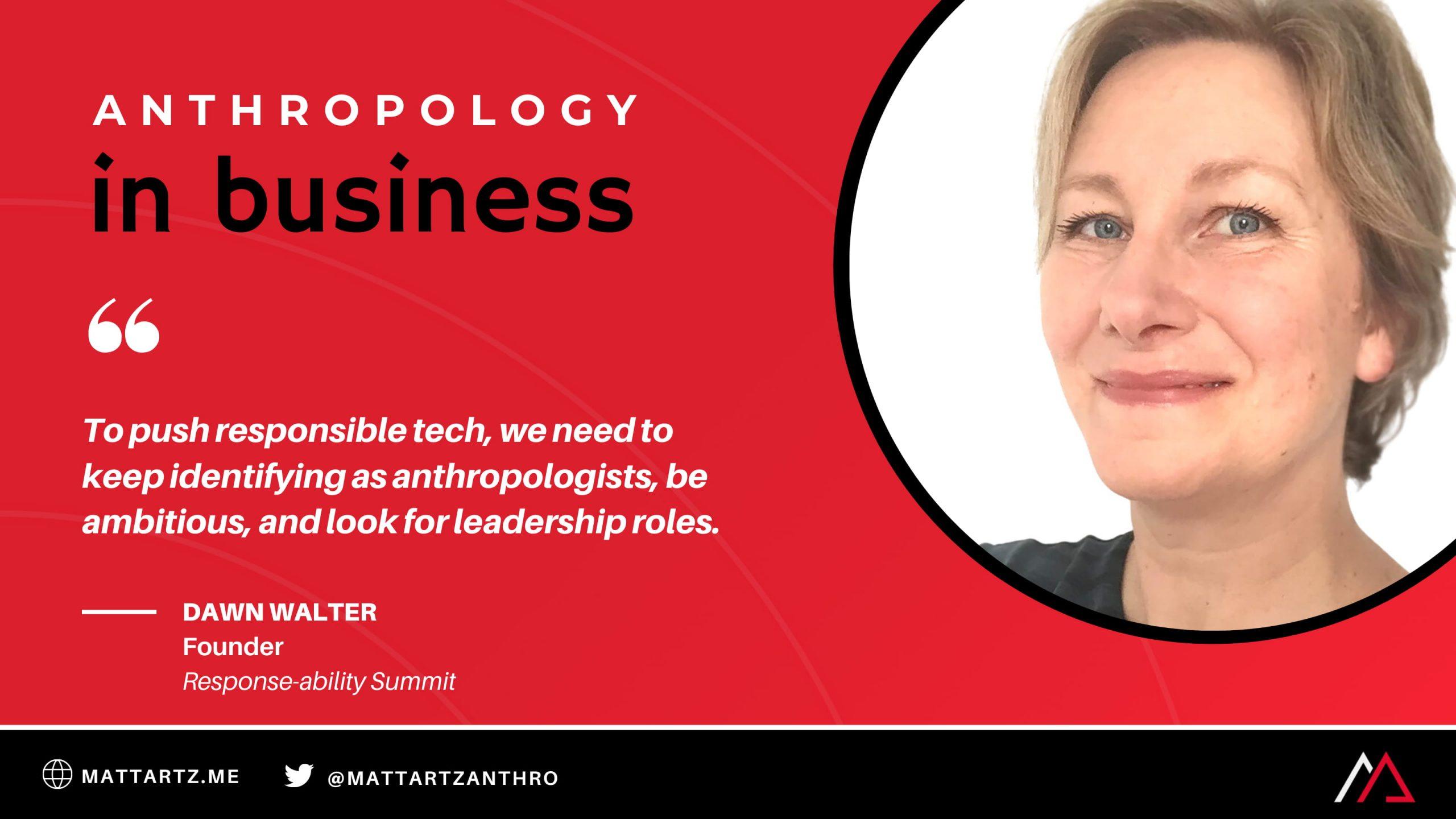 Dawn Walter on Anthropology in Business with Matt Artz